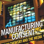 Sunday Night Movie: MANUFACTURING CONSENT: NOAM CHOMSKY AND THE MEDIA