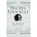 Michel Foucault and neoliberalism