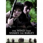 IWW to screen The Wind That Shakes the Barley for St. Patrick's Day