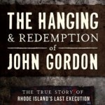 Review: The Hanging and Redemption of John Gordon
