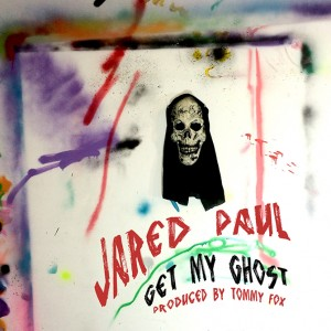 Jared-Paul-Get-My-Ghost-cover