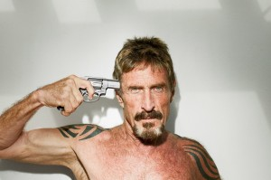 John McAfee has downloaded a computer virus into his brain.