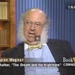 Was Myron Magnet a genius or just a Republican?