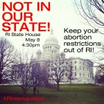 Keep abortion restrictions out of Rhode Island