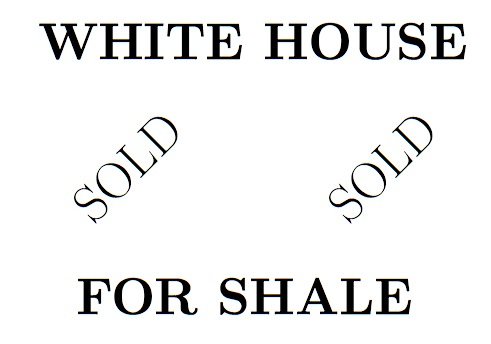 WhiteHouse4Shale