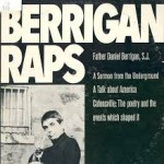 Remembering my friend Dan Berrigan